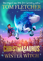 Book jacket image of 'The Christmasaurus and the Winter Witch